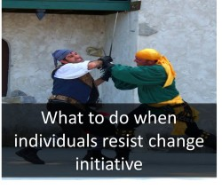 When individuals resist a change initiative