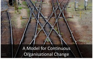 A Model for Continuous Organisational Change