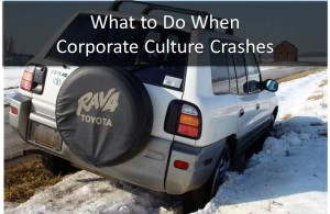 What to Do When Corporate Culture Crashes