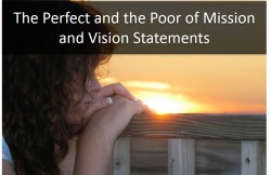 The Perfect and the Poor of Mission and Vision Statements