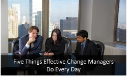 5 Things Effective Change Leaders Do Every Day