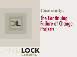 The Continuing Failure of Change Projects